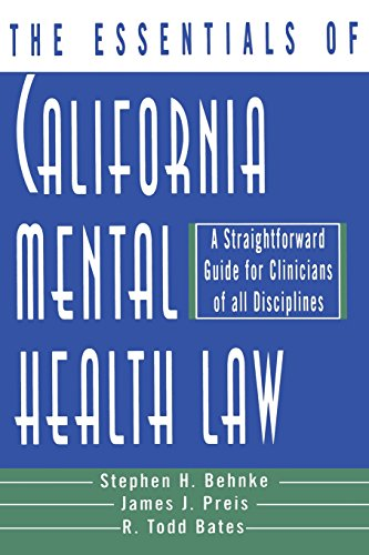 9780393702507: The Essentials of California Mental Health Law: A Straightforward Guide for Clinicians of All Disciplines (The Essentials of Series)