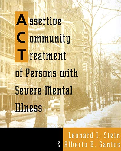 9780393702583: Assertive Community Treatment of Persons With Severe Mental Illness (Norton Professional Books)