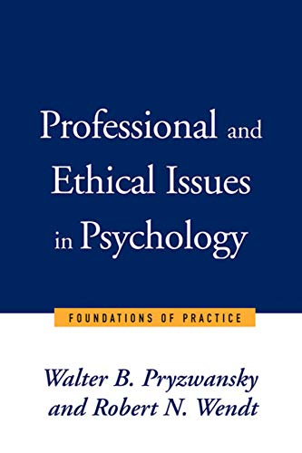 9780393702859: Professional and Ethical Issues in Psychology (Norton Professional Books)