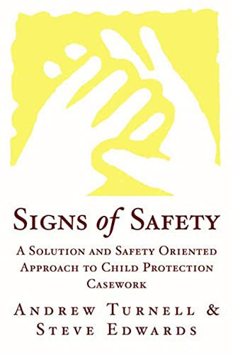 9780393703009: Signs of Safety: A Solution and Safety Oriented Approach to Child Protection Casework
