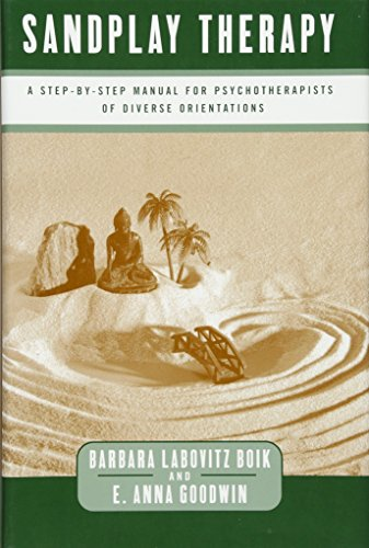 9780393703191: Sandplay Therapy: A Step-by-Step Manual for Psychotherapists of Diverse Orientations (Norton Professional Books)