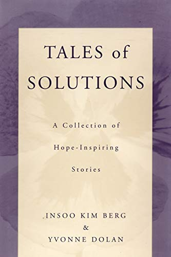 9780393703207: Tales of Solutions: A Collection of Hope-Inspiring Stories (Norton Professional Book)