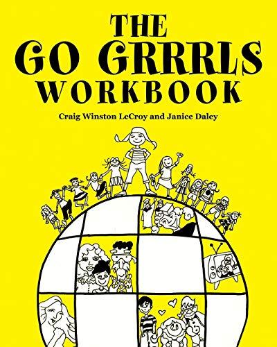 The Go Grrrls Workbook (Paperback): Craig Winston LeCroy,