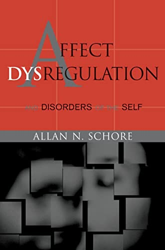 9780393704068: Affect Dysregulation & Disorders of the Self