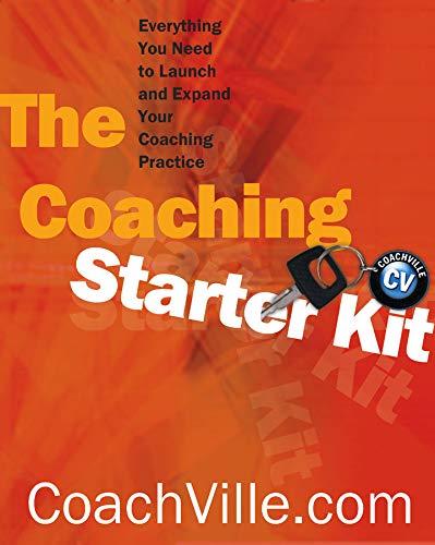 Coaching Starter Kit : Everything You Need: CoachVille.com