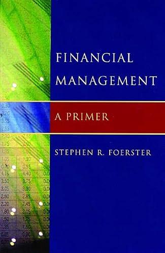 9780393704365: Financial Management: A Primer