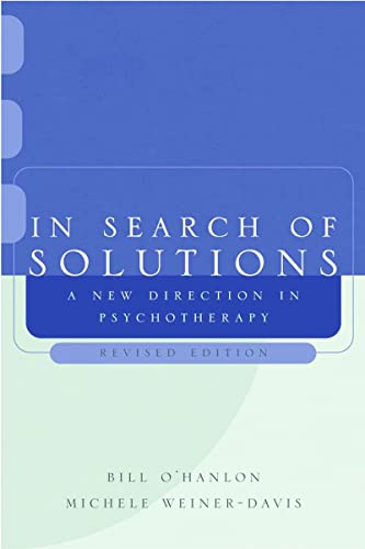 9780393704372: In Search of Solutions: A New Direction in Psychotherapy, Revised Edition