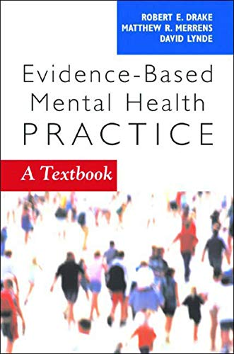 9780393704433: Evidence-Based Mental Health Practice: A Textbook (Norton Professional Books)