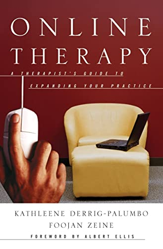 9780393704525: Online Therapy: A Therapist's Guide to Expanding Your Practice (Norton Professional Books)