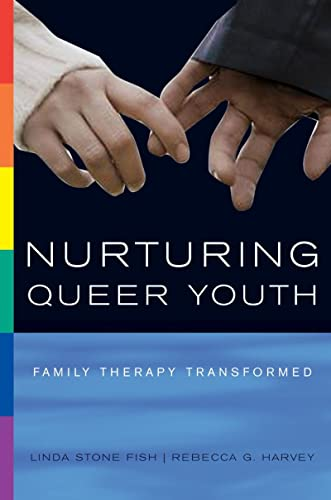 9780393704556: Nurturing Queer Youth: Family Therapy Transformed