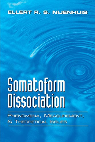 9780393704600: Somatoform Dissociation: Phenomena, Measurement, and Theoretical Issues