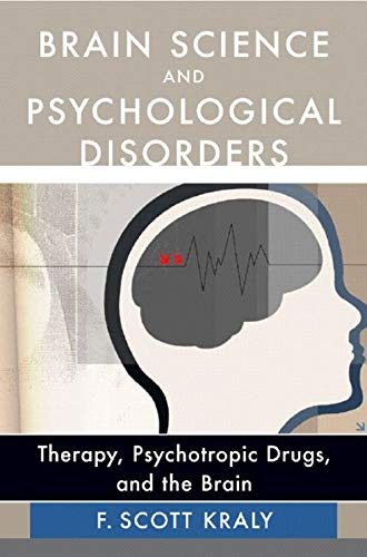 9780393704655: Brain Science and Psychological Disorders: New Perspectives on Psychotherapeutic Treatment
