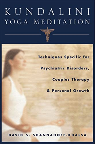 9780393704754: Kundalini Yoga Meditation: Techniques Specific for Psychiatric Disorders, Couples Therapy, and Personal Growth