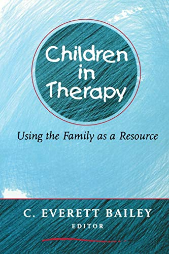 9780393704853: Children in Therapy: Using the Family as a Resource