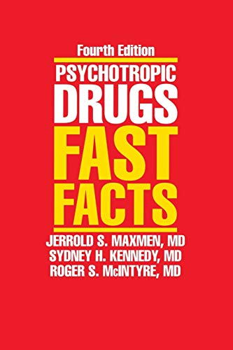 9780393705201: Psychotropic Drugs: Fast Facts, Fourth Edition
