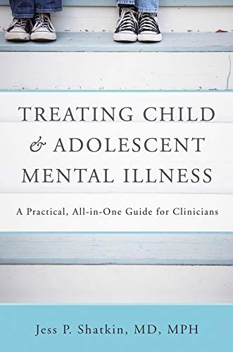 9780393705454: Treating Child & Adolescent Mental Illness: A Practical, All-in-One Guide
