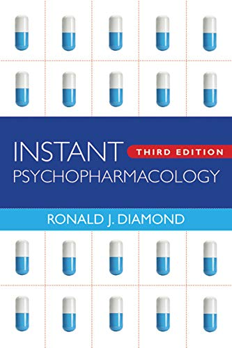 9780393705669: Instant Psychopharmacology: Up-To-Date Information about the Most Commonly Prescribed Psychiatric Medications