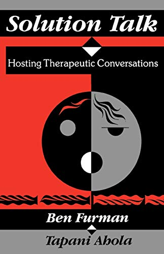 9780393705812: Solution Talk: Hosting Therapeutic Conversations