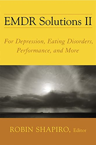 9780393705881: EMDR Solutions II: For Depression, Eating Disorders, Performance, and More (Norton Professional Books (Hardcover))