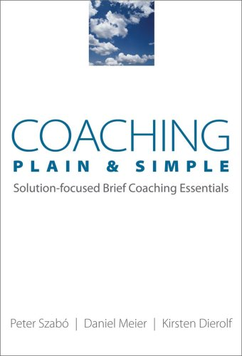 9780393705935: Coaching Plain & Simple: Solution-focused Brief Coaching Essentials (Norton Professional Books (Paperback))
