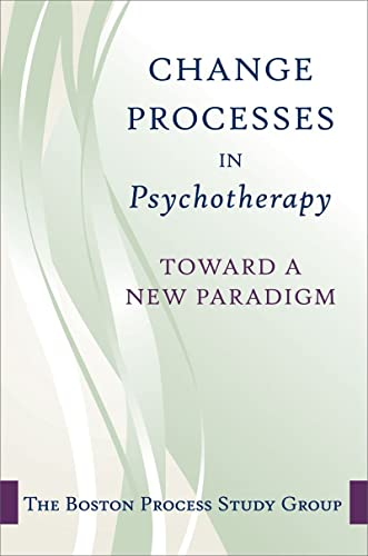 9780393705997: Change Processes in Psychotherapy: A Unifying Paradigm