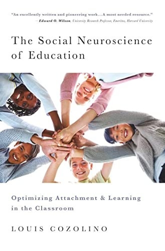 9780393706093: The Social Neuroscience of Education: Optimizing Attachment and Learning in the Classroom