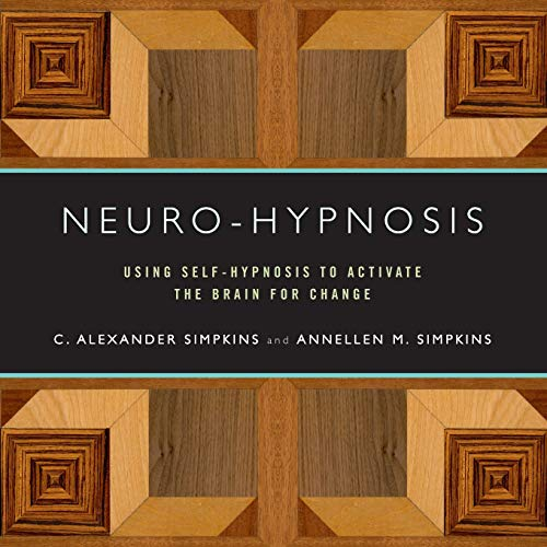 9780393706253: Neuro-Hypnosis: Using Self-Hypnosis to Activate the Brain for Change