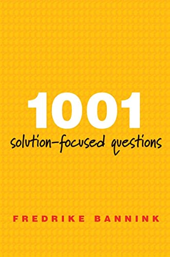 9780393706345: 1001 Solution-Focused Questions: Handbook for Solution-Focused Interviewing (Norton Professional Book)
