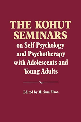 9780393706413: The Kohut Seminars: On Self Psychology and Psychotherapy with Adolescents and Young Adults