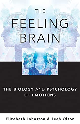 9780393706659: The Feeling Brain: The Biology and Psychology of Emotions