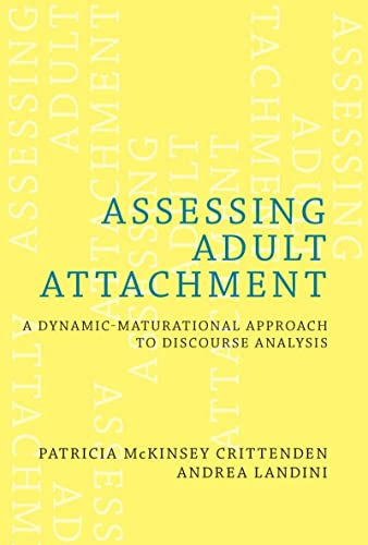 9780393706673: Assessing Adult Attachment: A Dynamic-Maturational Approach to Discourse Analysis (A Norton Professional Book)
