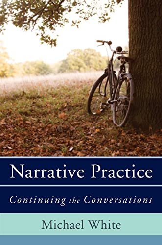 9780393706925: Narrative Practice: Continuing the Conversations