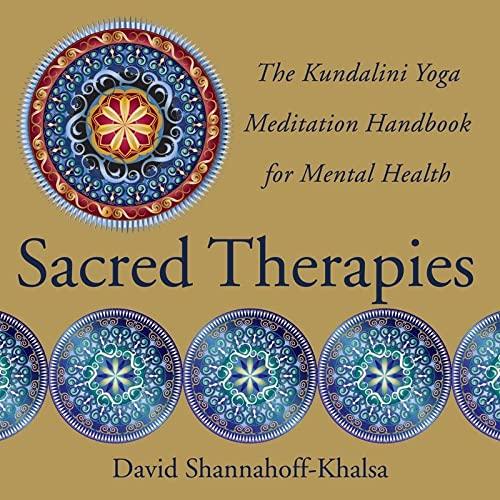 9780393707021: Sacred Therapies: The Kundalini Yoga Meditation Handbook for Mental Health