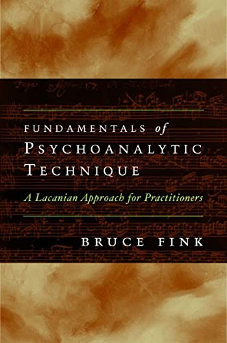 9780393707250: Fundamentals of Psychoanalytic Technique: A Lacanian Approach for Practitioners
