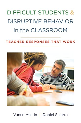 9780393707540: Difficult Students and Disruptive Behavior in the Classroom: Teacher Responses That Work
