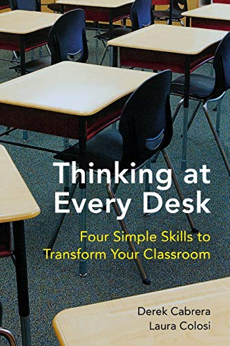 Thinking at Every Desk: Four Simple Skills: Cabrera, Derek; Colosi,