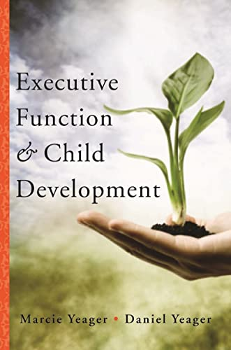 9780393707649: Executive Function & Child Development (Norton Professional Book)
