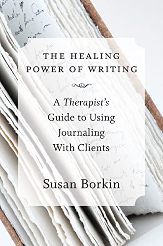 9780393708219: The Healing Power of Writing: A Therapist's Guide to Using Journaling With Clients
