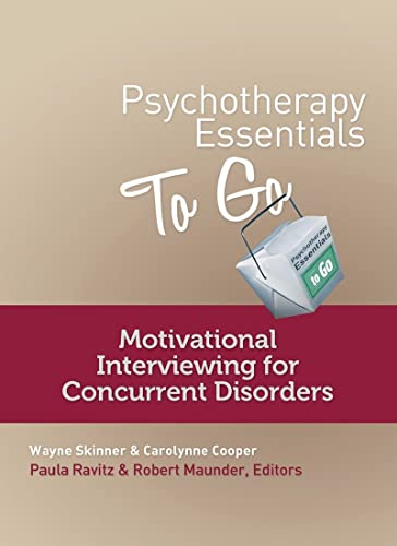 9780393708240: Psychotherapy Essentials to Go: Motivational Interviewing for Concurrent Disorders