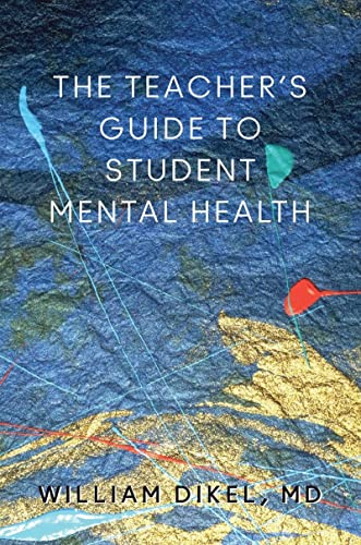 9780393708646: The Teacher's Guide to Student Mental Health