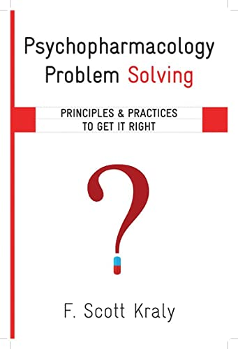 9780393708752: Psychopharmacology Problem Solving: Principles and Practices to Get It Right