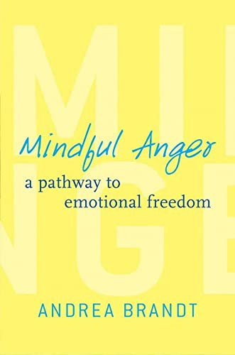 9780393708943: Mindful Anger: A Pathway to Emotional Freedom