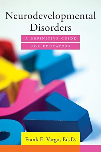 9780393709438: Neurodevelopmental Disorders: A Definitive Guide for Educators