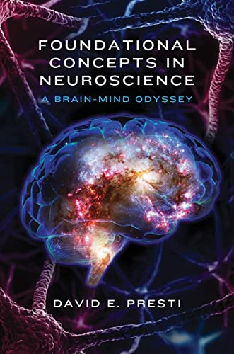 9780393709605: Foundational Concepts in Neuroscience: A Brain-Mind Odyssey (Norton Series on Interpersonal Neurobiology)