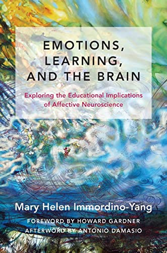 9780393709810: Emotions, Learning, and the Brain: Exploring the Educational Implications of Affective Neuroscience (The Norton Series on the Social Neuroscience of Education)