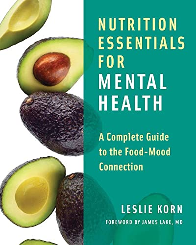 9780393709940: Nutrition Essentials for Mental Health: A Complete Guide to the Food-Mood Connection