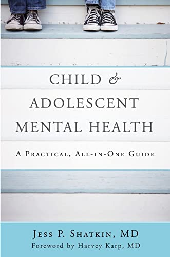 9780393710601: Child & Adolescent Mental Health: A Practical, All-in-One Guide