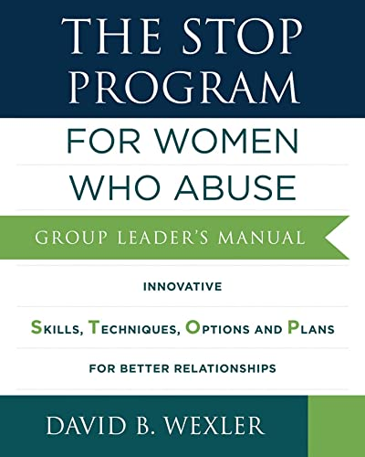 9780393711486: The STOP Program: For Women Who Abuse: Group Leader's Manual