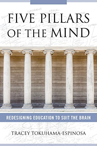 9780393713213: Five Pillars of the Mind: Redesigning Education to Suit the Brain