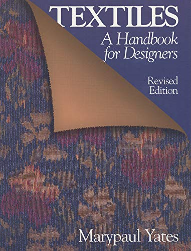 Textiles: A Handbook for Designers: Marypaul Yates